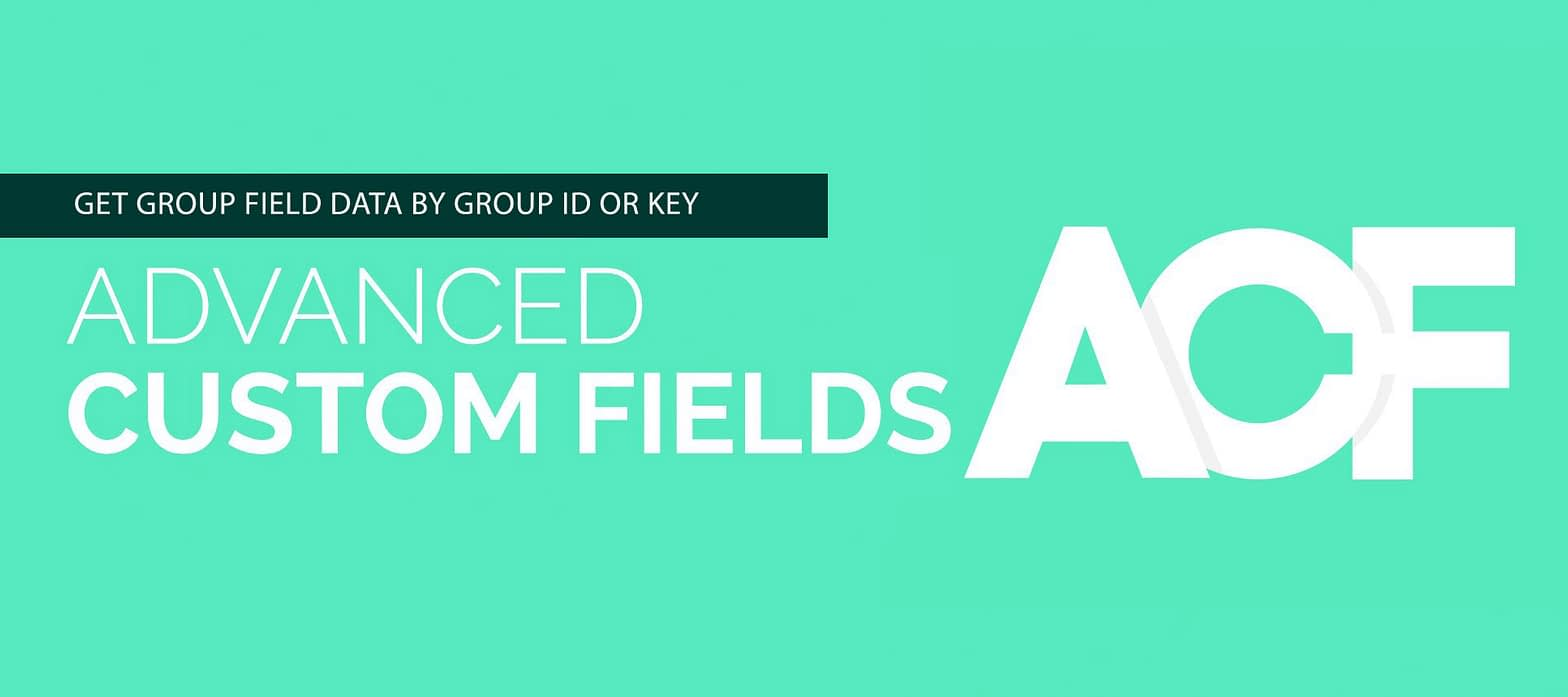 Show Advanced Custom Fields specific group as ARRAY on frontend by group ID